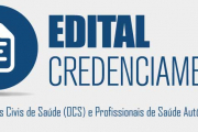 Edital de Credenciamento-Convocação de Organizações Civis de Saúde (OCS) e Profissionais de Saúde Autônomos (PSA)