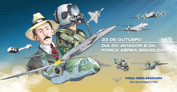 Dia do Aviador e da Força Aérea Brasileira - Dia 23 de Outubro