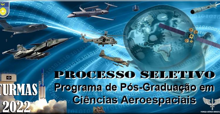PÓS-GRADUAÇÃO – Universidade da Força Aérea abre inscrição para processo seletivo de Mestrado e Doutorado – Turmas 2022