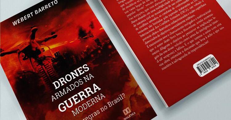 Doutorando do PPGCA/UNIFA lança livro sobre as limitações legais do uso de drones no campo de batalha